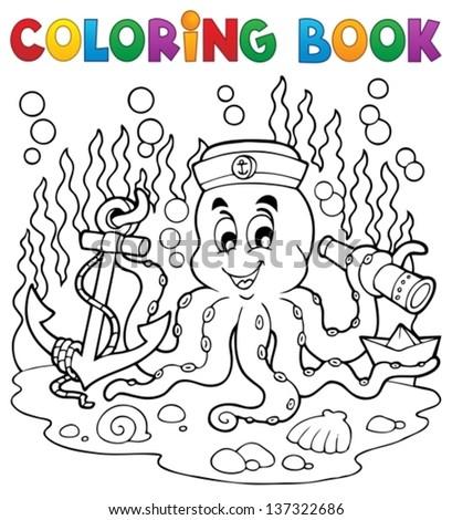 Coloring book octopus sailor 1 - eps10 vector illustration. - stock vector