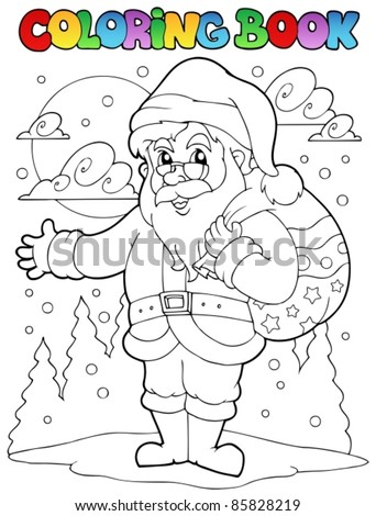 Coloring book Santa Claus theme 1 - vector illustration. - stock vector