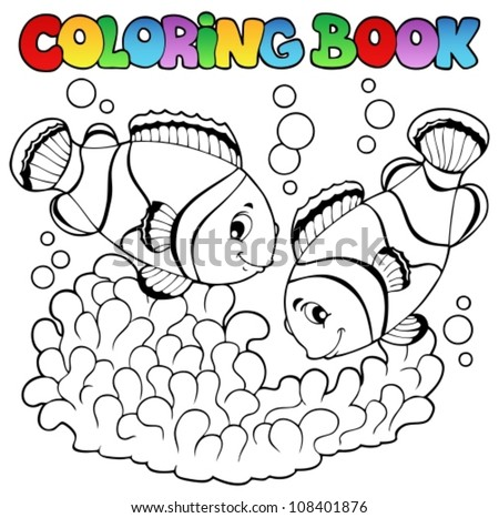 Coloring book two cute clown fishes - vector illustration. - stock vector
