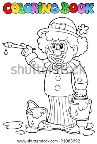 Coloring book with cheerful clown 2 - vector illustration. - stock vector