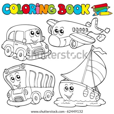 Coloring book with various vehicles - vector illustration. - stock vector