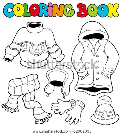 Coloring book with winter clothes - vector illustration. - stock vector