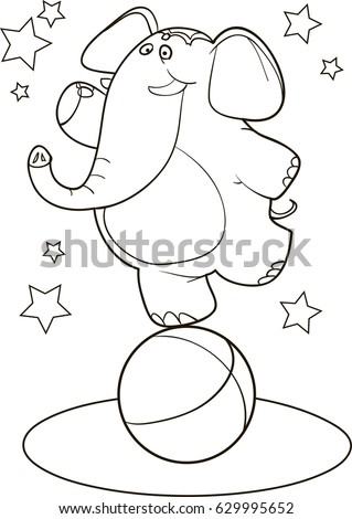Coloring Page Outline Of Cartoon Circus Elephant On A Little Ball Vector Illustration