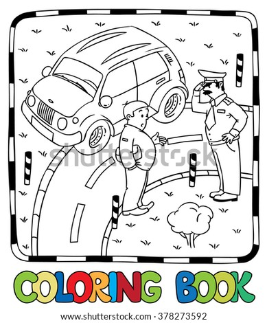 Coloring picture of policeman stopped the car, salutes and talking with the driver. - stock vector