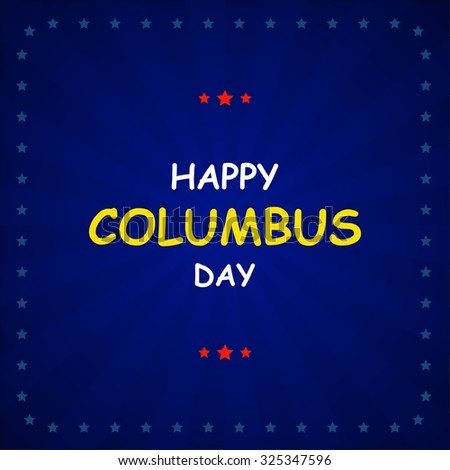 Columbus Day on abstract background. Vector illustration - stock vector