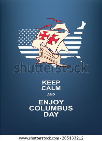 Columbus day poster with a message. Eps10 vector illustration. - stock vector