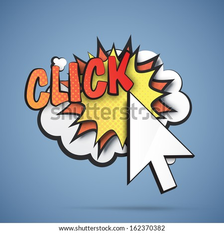 Comic blast with a cursor. Illustration of a click. EPS10 vector image. - stock vector