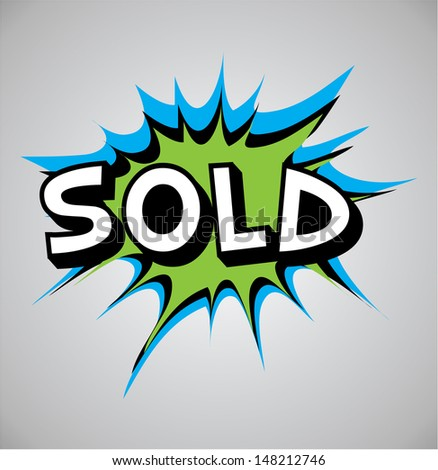 Comic book explosion bubble, vector illustration, sold - stock vector