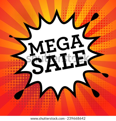 Comic book explosion with text Mega Sale, vector illustration - stock vector