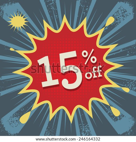 Comic explosion with text 15 percent off, vector illustration