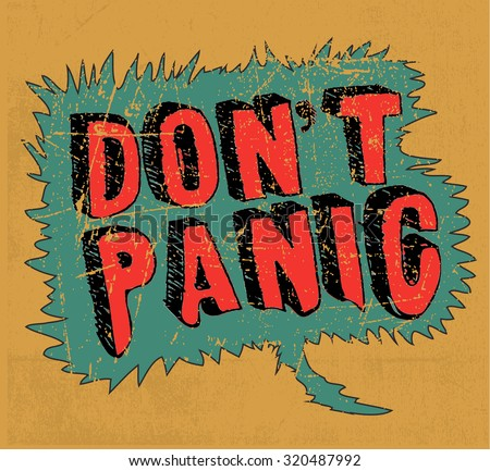 Comic slogan Don't panic' hand lettering. Hand drawn typography poster. - stock vector