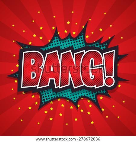 Comic Speech Bubble, Bang, Vector illustration - stock vector