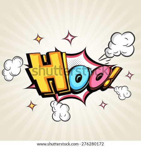 Comic speech bubble design with colorful text Hoo over explosion art on stylish background. - stock vector