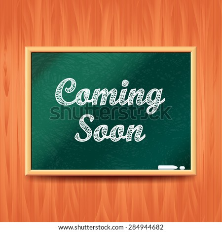 Coming soon concept with school board realistic vector background - stock vector