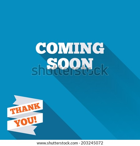 Coming soon sign icon. Promotion announcement symbol. White flat icon with long shadow. Paper ribbon label with Thank you text. Vector - stock vector