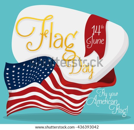 Commemorative sign with golden text and ribbon with date to celebrate American Flag Day. - stock vector