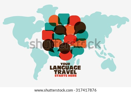 Communication, International business, travel and vacation vector concept. Translating, and language interpreter illustration. Circle shape made of speech bubbles over world map. Modern style design - stock vector