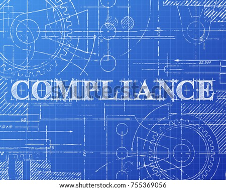 Compliance text hand drawn on blueprint background