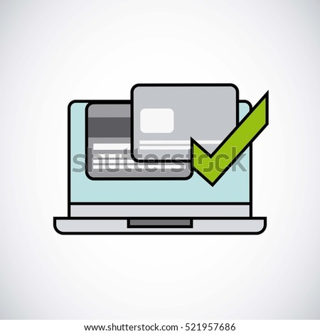 computer laptop with money cards on screen and green check icon over white background. vector illustration