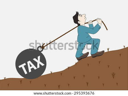 Concept Businessman with pulling a heavy load ball tax, Vector illustration - stock vector