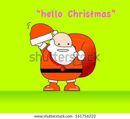 CONCEPT : in SEASON GREETING Santa will say hello Christmas and distributed gift to the children. - stock vector