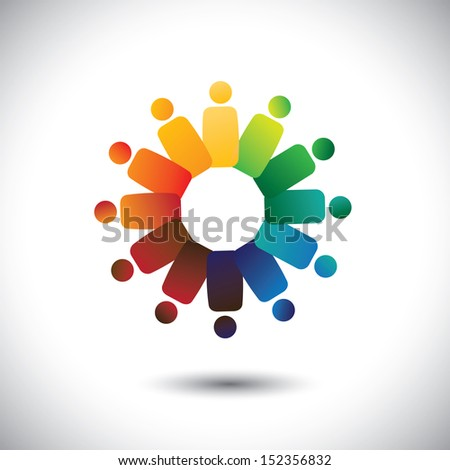 Concept of community unity, solidarity & friendship- vector graphic. This illustration also represents colorful children(kids) playing together in circles or union of workers, employee meetings, etc  - stock vector