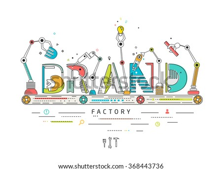 Concept of creating and building brand / Robotic production line / manufacturing and machine / typography - stock vector