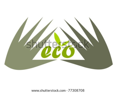 Concept of environment protection - hands and eco. Vector illustration - stock vector