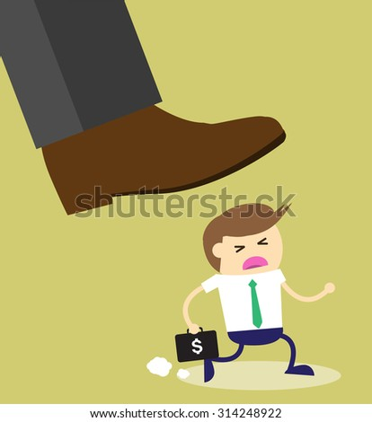Concept of oppressed by the boss with businessman under a big shoe. Exploitation, oppression, selfishness, cruelty. - stock vector
