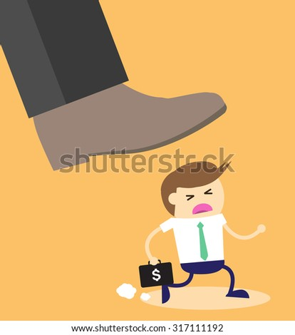 Concept of oppressed by the boss with businessman under a big shoe. Exploitation, oppression, selfishness, cruelty. run - stock vector