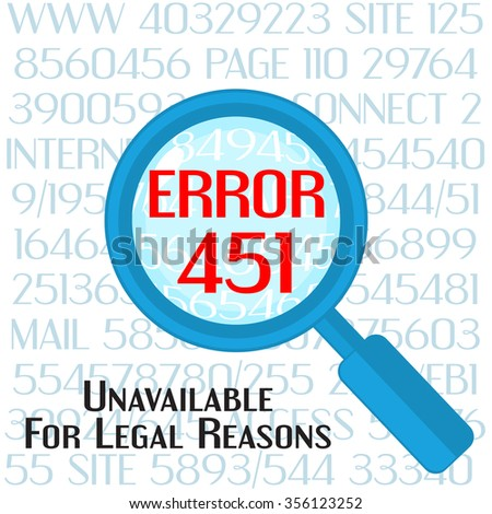 Concept of unavailable for legal reason error message with lens - stock vector