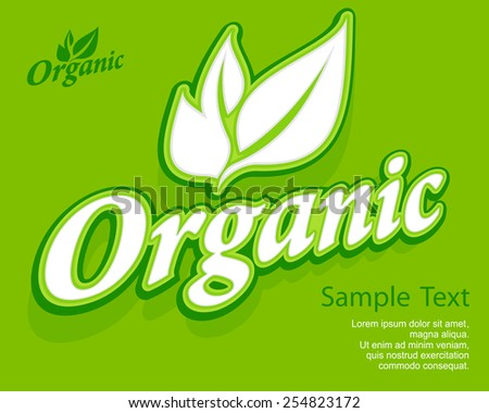 Concept organic banner, leaves and text on green, vector illustration - stock vector