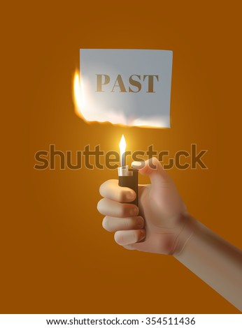 Concept Parting with the past. Vector hand with the lighter ignites paper. - stock vector