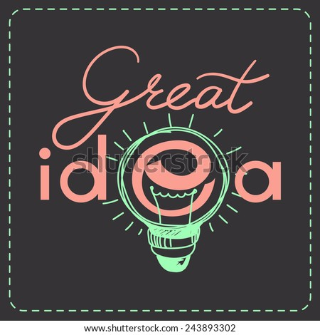 """Conceptual lettering sign """"Great Idea"""". Letters with light bulb and stitched frame. - stock vector"""