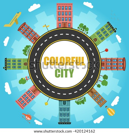 Conceptual modern and colorful cityscape. Flat illustration with road and buildings on circular structure. Circle with road in city.