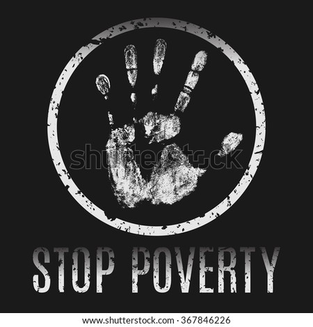 Conceptual vector illustration. The global problems of mankind. Stop poverty. - stock vector