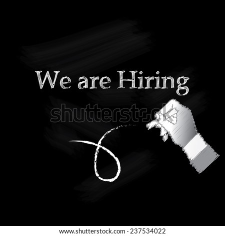 "Conceptual ""we're hiring"" ad on black chalkboard. Vector Illustration. Hand writing We are hiring on chalkboard. - stock vector"