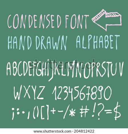 Condensed hand drawn letters and numbers. Vector alphabet. - stock vector