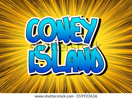 Coney Island - Comic book style word.