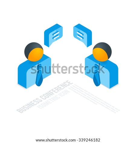 Conference design concept 3d isometric icon. Vector illustration. Two businessman talking with speech bubbles. - stock vector