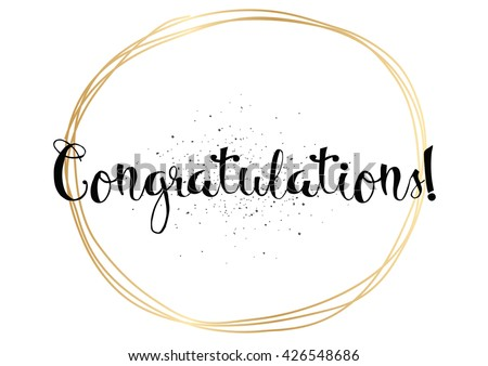 Congratulations inscription. Greeting card with calligraphy. Hand drawn lettering. Typography for invitation, banner, poster or clothing design. Vector quote. - stock vector