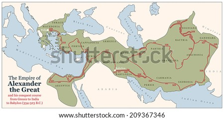Conquest course of Alexander the Great from Greece to India to Babylon in 334-323 B.C. with the most important provinces of his empire. Vector illustration. - stock vector