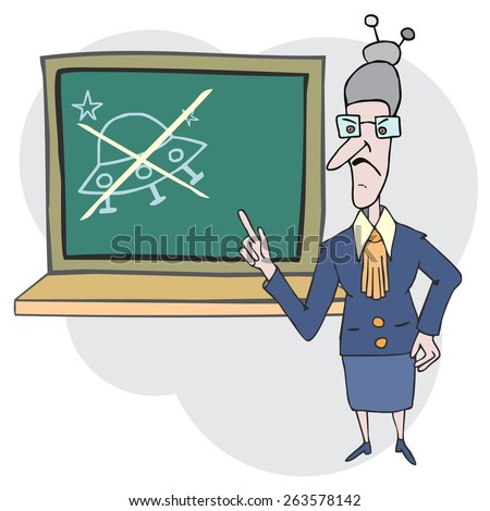 Conservative teacher near blackboard denying existing of UFOs  - stock vector