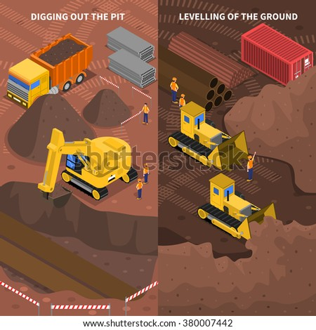 Construction machinery at work pit digging and ground leveling 2 isometric vertical banners set abstract vector illustration - stock vector