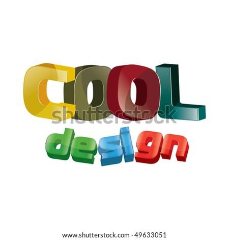 cool design wordings - stock vector
