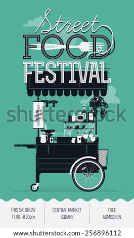 Cool graphic poster, flyer or vertical banner design on Street food festival event with retro looking detailed vending portable cart with awning, fork and sample text - stock vector