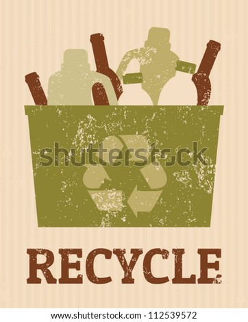 Cool recycle poster with a bin full of bottles. - stock vector
