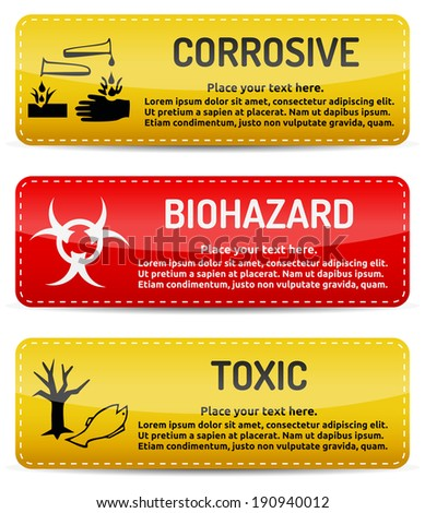 Corrosive, Biohazard, Toxic - Danger, hazard sign on warning banner with light gradient reflection and shadow on white background - stock vector