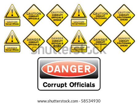 Corrupt official caution and danger signs - stock vector