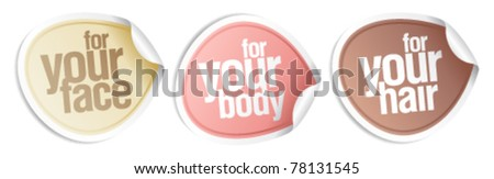 Cosmetics for your body, hair, face. Vector stickers set. - stock vector